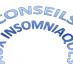 Conseils aux insomniaques